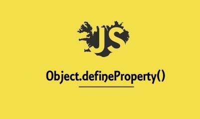 Object.defineProperty()