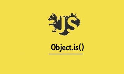 Object.is()