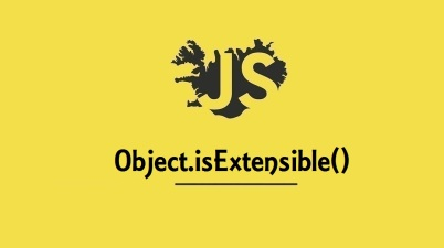 Object.isExtensible()