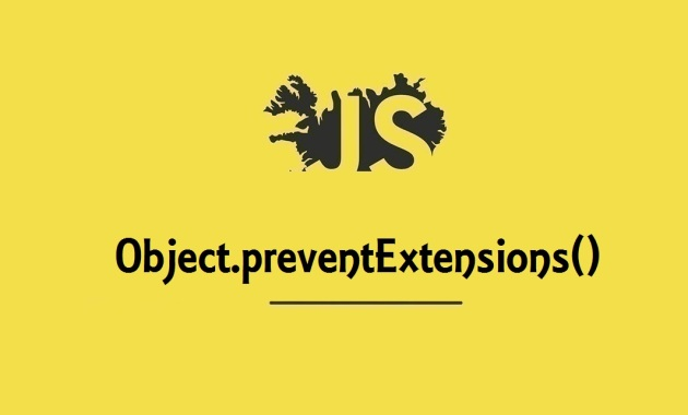 Object.preventExtensions()
