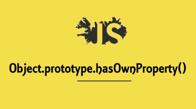Object.prototype.hasOwnProperty()