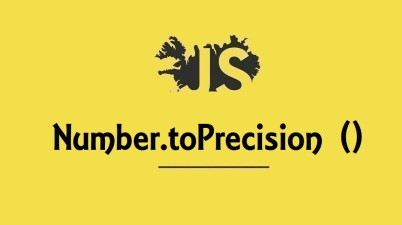 Number.toPrecision ()