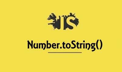 Number.toString()