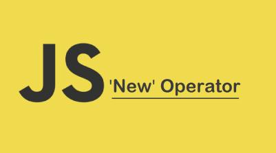 """JavaScript """"New"""" Operator"""