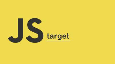 JavaScript target