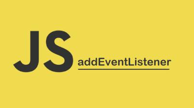 JavaScript addEventListener()