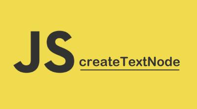 DOM createTextNode()