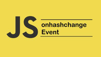 JavaScript onhashchange Event