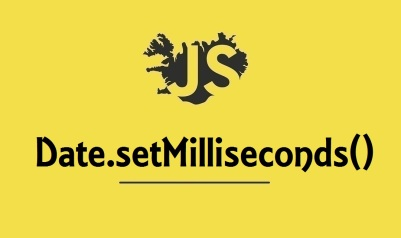 Date.setMilliseconds()