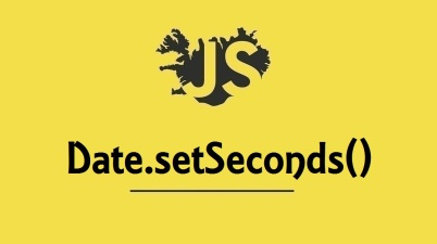 Date.setSeconds()
