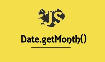 Date.getMonth()