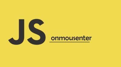JavaScript onmousenter Event