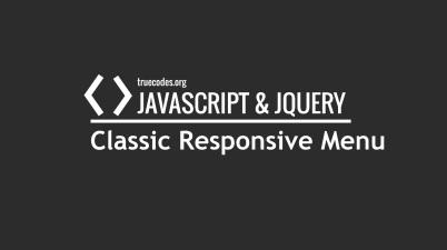 JQuery Classic Responsive Menu