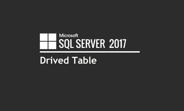 SQL Drived Table