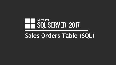 Sales Orders Table (SQL)