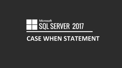 SQL Case When Statement