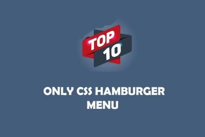 10 Only CSS Hamburger Menu