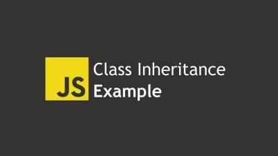 JS Class Inheritance Example