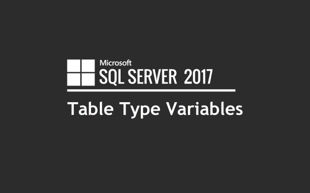 SQL Server Table Type Variables