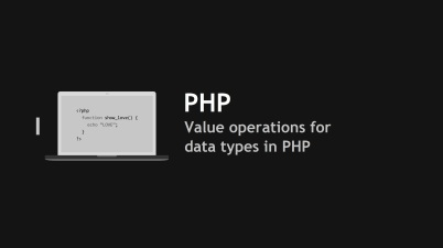 Value operations for data types in PHP